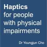 Haptics for people with physical impairments